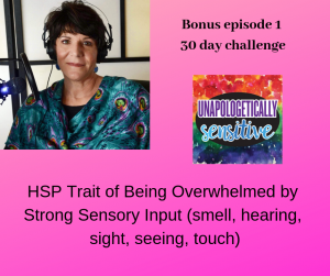 Bonus Episode 1 | Unapologetically Sensitive Podcast | Patricia Young, HSP Therapist | Therapy for Highly Sensitive Persons | Therapy for HSPs | Online Therapy in CA | San Diego, CA 92104