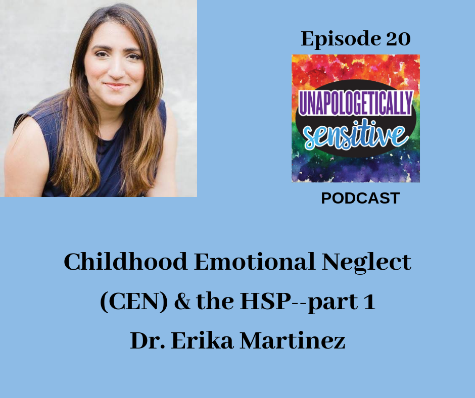 Episode 20, Part 1 | Unapologetically Sensitive Podcast | Patricia Young, HSP Therapist | Therapy for Highly Sensitive Persons | Therapy for HSPs | Online Therapy in CA | San Diego, CA 92104