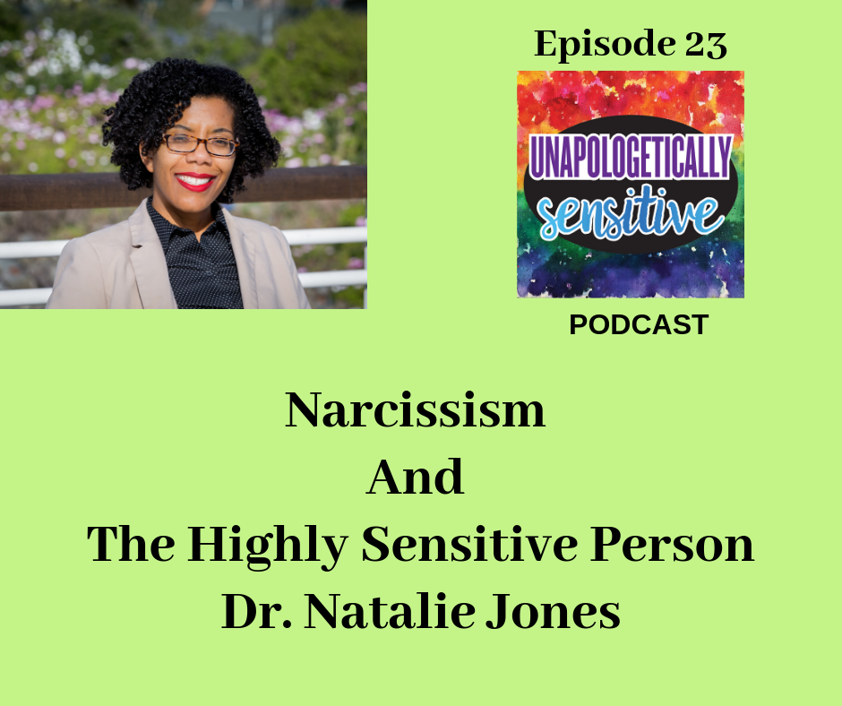 Episode 23 | Unapologetically Sensitive Podcast | Patricia Young, HSP Therapist | Therapy for Highly Sensitive Persons | Therapy for HSPs | Online Therapy in CA | San Diego, CA 92104